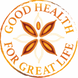 GOOD HEALTH FOR GREAT LIFE